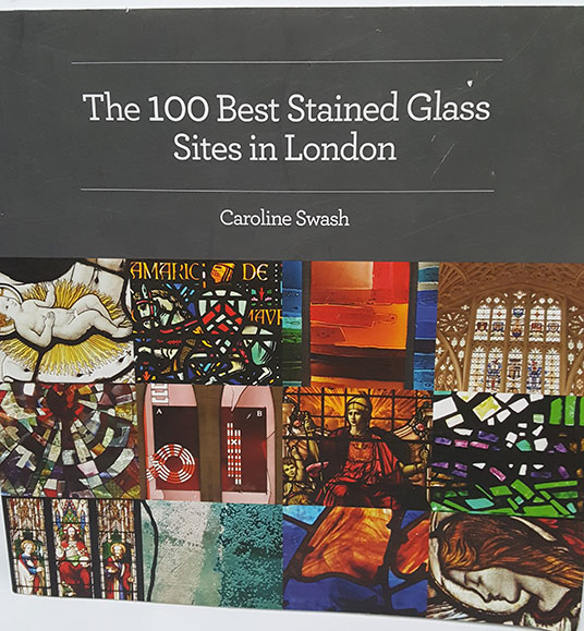 The 100 Best Stained Glass Sites in London by Caroline Swash
